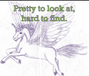 ... luck finding that Perfect Purple Flying Unicorn who lays golden eggs