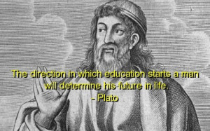 Plato, best, quotes, sayings, wise, education, future, life