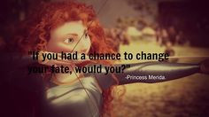 brave movie quotes - Google Search