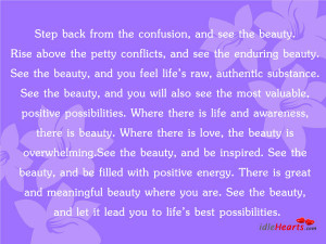 Home » Quotes » Step Back From The confusion, And See The Beauty…