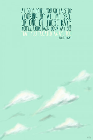 Favorite Quotes from 'Paper Towns' by John Green.