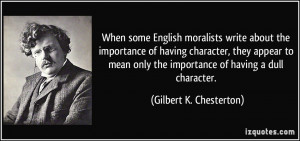 some English moralists write about the importance of having character ...