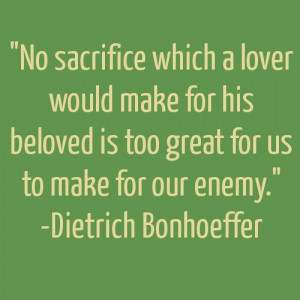 No Sacrifice is too Great - Godly Quotes