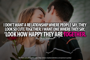 Want A Cute Relationship Quotes I want a cute relationship