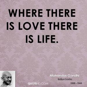 Mohandas Gandhi Love Quotes