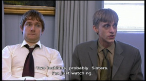 Tim Canterbury & Gareth Keenan (The Office UK) I'm not sure if this is ...