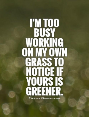 Hard Working Quotes Green Quotes Working Quotes