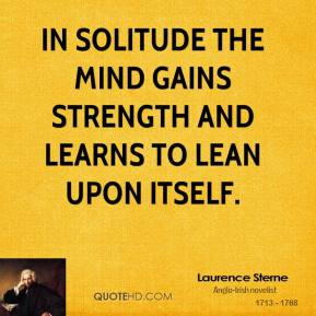 laurence-sterne-novelist-in-solitude-the-mind-gains-strength-and.jpg
