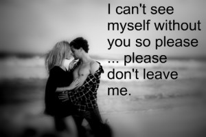 Please Please Dont Leave Me