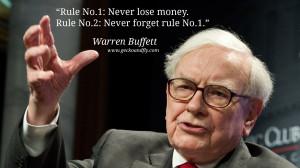 Warren Buffet Quotes Rule No.1: Never lose money. Rule No.2: Never ...