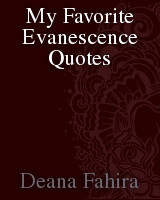 My Favorite Evanescence Quotes