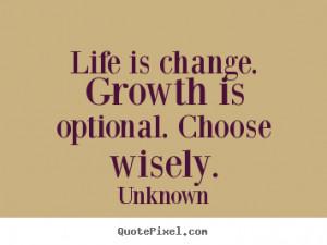 Life Change Growth Optional