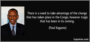 More Paul Kagame Quotes