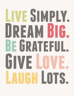 live...dream...laugh