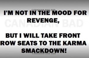 revenge revenge karma quote large pictures quotes about karma revenge