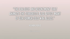 quote-Richard-Perle-the-jealousy-and-resentment-that-animate-the ...