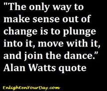 allan,watts,change,quotes,self,improvement,zen,zen,quote ...