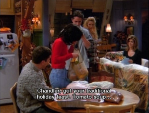 Monica Geller Quotes About Cleaning Chandler feast 01 12 thanksgiving ...