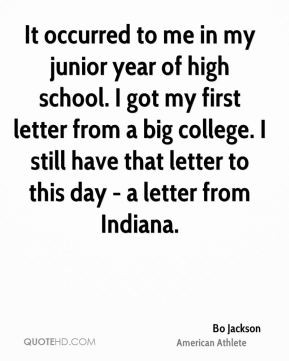 junior year of high school. I got my first letter from a big college ...