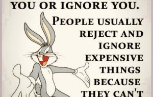 Buggs bunny motivational quote.