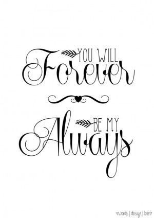 You Will Forever Be My Always - Vintage Style Print - Romantic Love ...