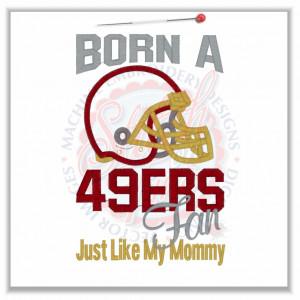 4726 Sayings : 49ers Fan Like Mommy Applique 5x7 £1.90p