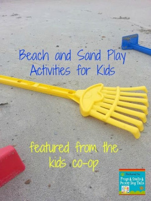 Beach and Sand Play Activities For Kids~Featured From The Kids Co-op ...