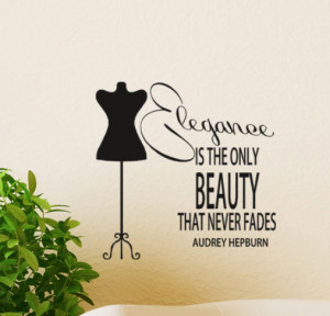 Audrey hepburn quote Decal wall sticker Elegance is the Only Beauty ...
