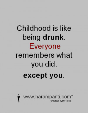 Awesome one liner picture quote about childhood. (funny lines)