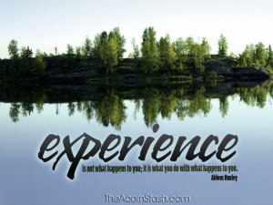 Aldous Huxley quote about experience
