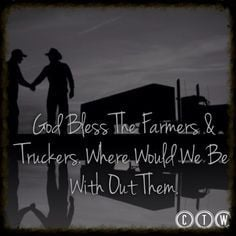 Truckers Wife Quotes | Cute Farming Quotes Trucker quotes and farmers ...