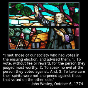 John Wesley's Advice for Political Elections