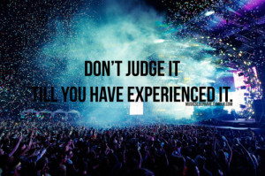 Displaying (20) Gallery Images For Edm Quotes Tumblr...