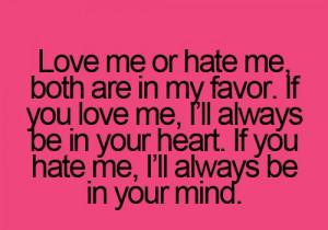 Love Me or Hate Me