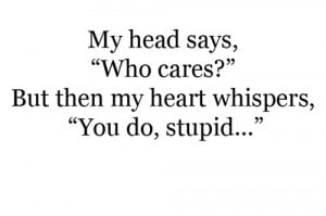 heart, quote, quotes, true, type; love, who cares, words