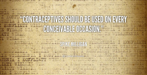 ... Milligan-contraceptives-should-be-used-on-every-conceivable-169424.png