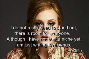Adele quotes sayings music singer love songs celebrity