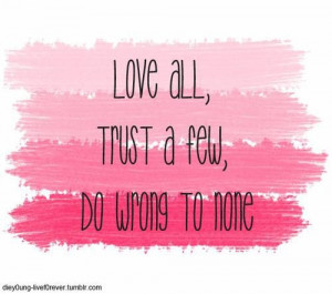 William shakespeare quotes sayings love trust do