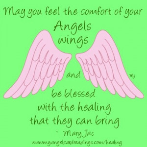 May You Feel The Comfort Of Your Angels Wings And Be Blessed With The ...