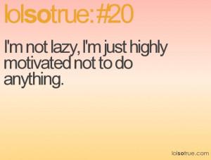 lazy lazy