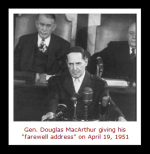 On April 19, 1951 , General Douglas MacArthur made a high-profile ...
