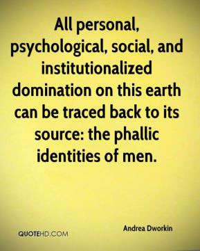 Andrea Dworkin - All personal, psychological, social, and ...