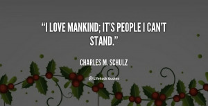 quote-Charles-M.-Schulz-i-love-mankind-its-people-i-cant-2362.png