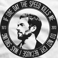 New Paul Walker RIP T Shirt Quote Rest In Peace Memorial Shirt (Men ...