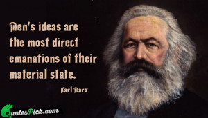 Mens Ideas Are The Most Quote by Karl Marx @ Quotespick.com