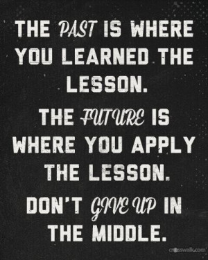 quotes. wisdom. advice. life lessons. don't give up. motivation ...