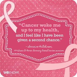 Breast cancer quotes from survivors themselves: Lorraine