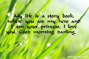 My Boyfriend Is My Hero Quotes My life is a story book,
