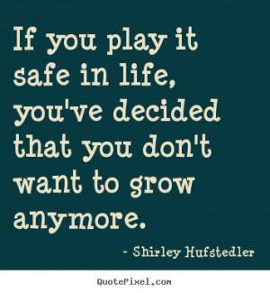 Inspirational Quotes About Play