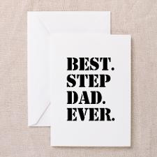 Best Step Dad Ever Greeting Cards for